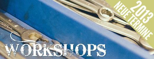 Termine Workshops 2013
